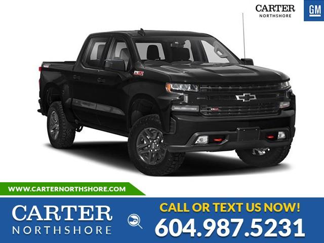 New 2021 Chevrolet Silverado 1500 LT Trail Boss LEATHER PKG - HEATED SEATS - FRONT & REAR PARK ASSIST - North Vancouver - Carter GM North Shore