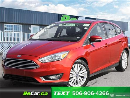 2018 Ford Focus Titanium (Stk: 191046A) in Fredericton - Image 1 of 24