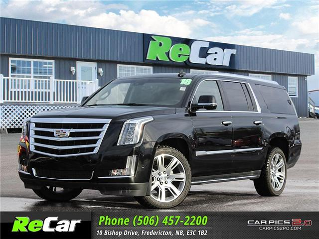 2018 Cadillac Escalade ESV Luxury (Stk: 181329A) in Fredericton - Image 1 of 30