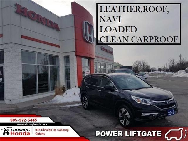 2015 Honda CR-V Touring (Stk: G1753) in Cobourg - Image 1 of 18
