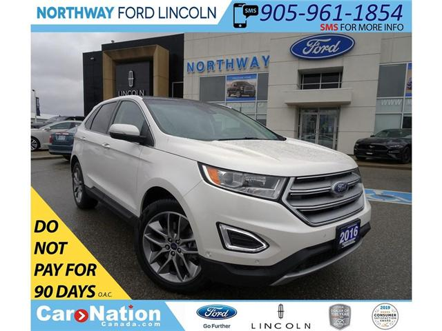 2016 Ford Edge Titanium | AWD | NAV | HTD LEATHER| PANOROOF | (Stk: P5121) in Brantford - Image 1 of 30