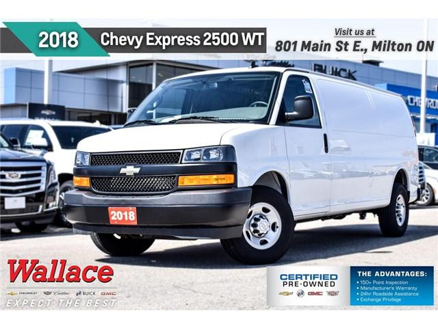2018 Chevrolet Express 2500 WT/PWR LOCKS&WNDWS/REAR CAMRA/AC/2 SEAT/60-40 DOOR (Stk: PR5047) in Milton - Image 1 of 1
