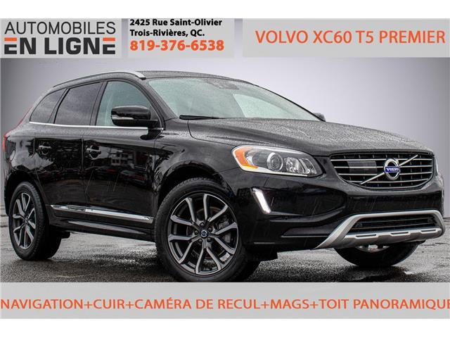 2016 Volvo XC60 T5 Special Edition Premier (Stk: 847148) in Trois Rivieres - Image 1 of 30