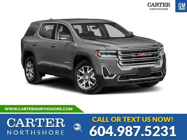 New 2021 GMC Acadia Denali NAVI - MOONROOF - MEMORY PKG - TECHNOLOGY PKG - North Vancouver - Carter GM North Shore